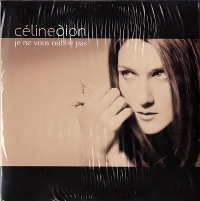 Je Ne Vous Oublie Pas (CDS) - Celine Dion