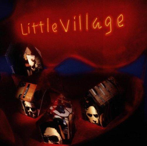 Little Village - Little Village