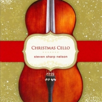 Christmas Cello - Steven Sharp Nelson