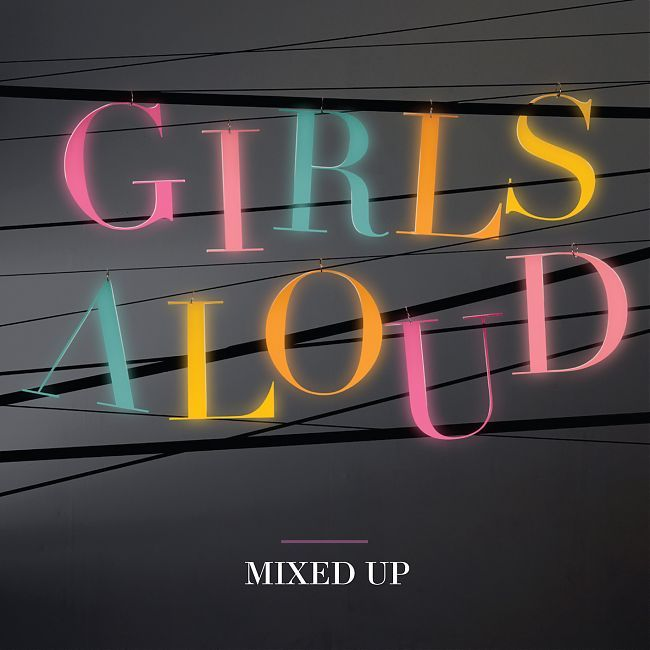 Mixed Up - Girls Aloud