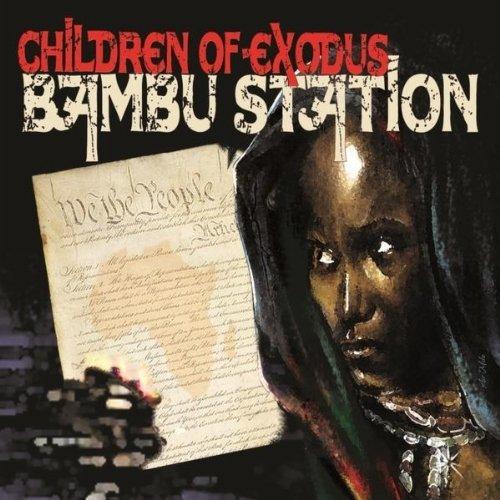 Children Of Exodus - Bambu Station