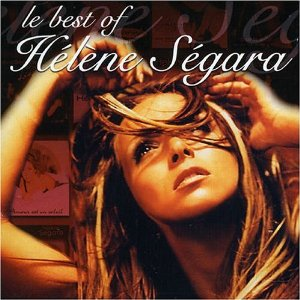 Le Best Of - Hélène Ségara