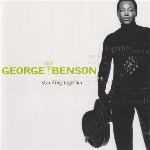 Standing Together - George Benson