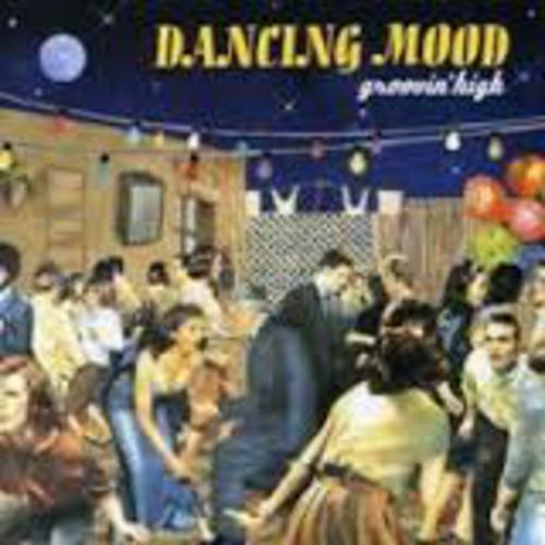 Groovin High - Dancing Mood