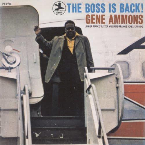 The Boss Is Back! - Gene Ammons