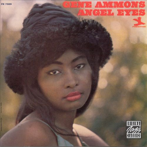 Angel Eyes - Gene Ammons