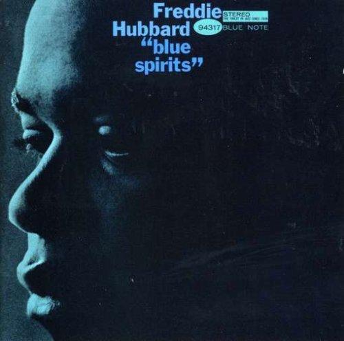 Blue Spirits - Freddie Hubbard