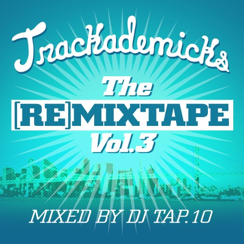 The RE-Mixtape 3 - Trackademicks