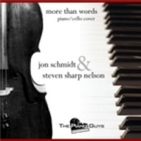 More Than Words - Steven Sharp Nelson - Jon Schmidt