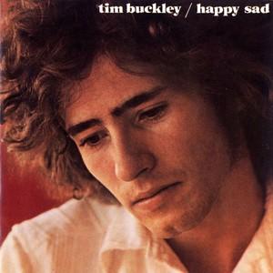Happy Sad - Tim Buckley