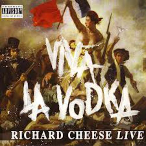 Viva La Vodka - Richard Cheese