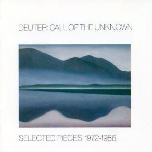 Call Of The Unknown (Selected Pieces 1972-1986) - Deuter