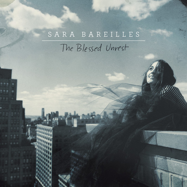 The Blessed Unrest - Sara Bareilles