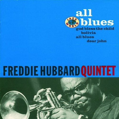All Blues - Freddie Hubbard