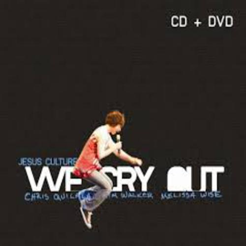 We Cry Out - Jesus Culture