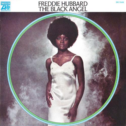The Black Angel - Freddie Hubbard