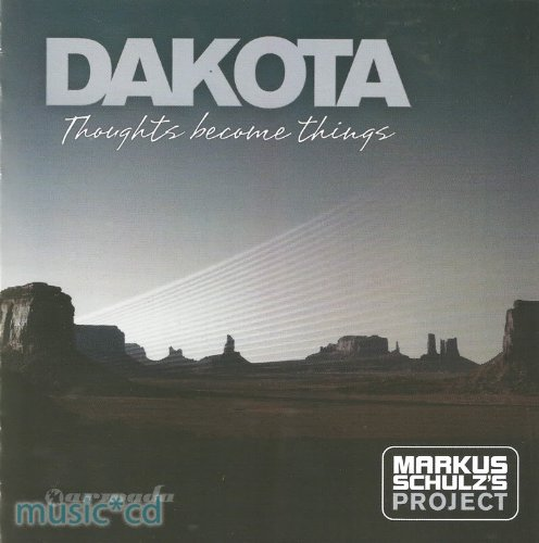 Thoughts Become Things - Dakota