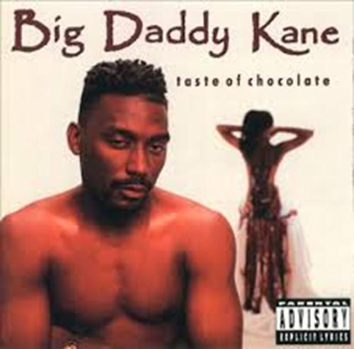 Taste Of Chocolate - Big Daddy Kane