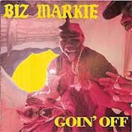 Goin' Off - Biz Markie