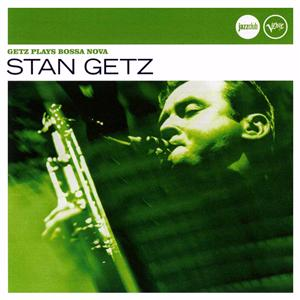 Verve Jazzclub: World -  Getz Plays Bossa Nova - Stan Getz