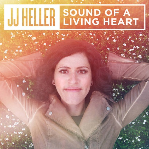 Sound Of A Living Heart - JJ Heller