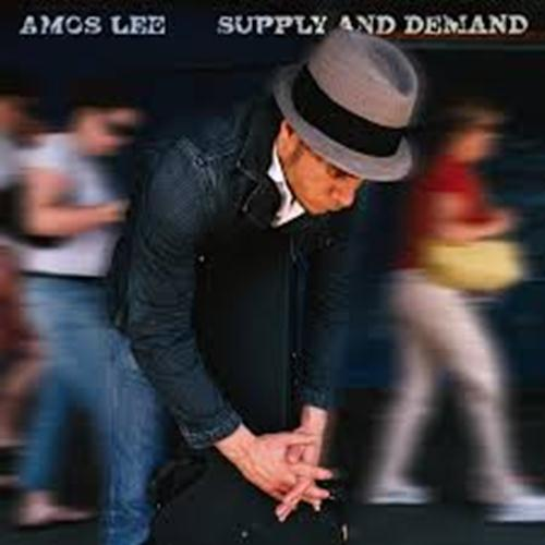Supply And Demand - Amos Lee