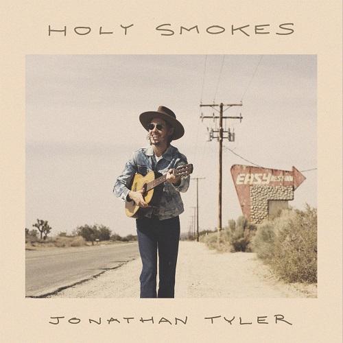 Holy Smokes - Jonathan Tyler