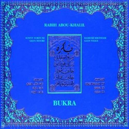 Bukra - Rabih Abou-Khalil