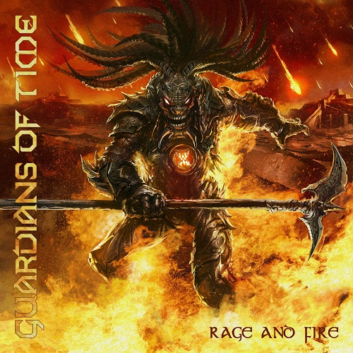 Rage And Fire - Guardians Of Time