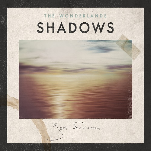 The Wonderlands: Shadows - Jon Foreman