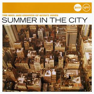 Verve Jazzclub: Trends - Summer In The City - Quincy Jones