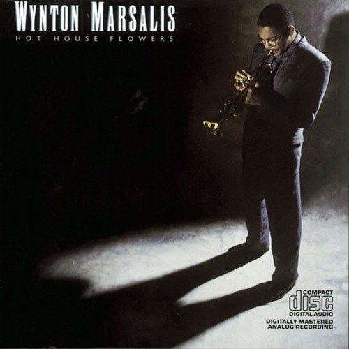 Hot House Flowers - Wynton Marsalis