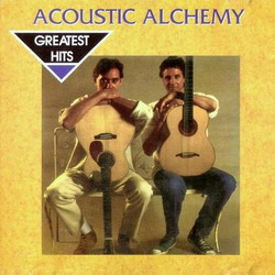 Greatest Hits of Acoustic Alchemy - Acoustic Alchemy