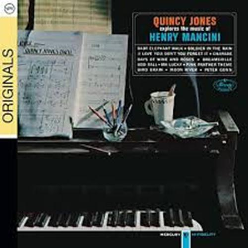 Quincy Jones Explores The Music Of Henry Mancini - Quincy Jones
