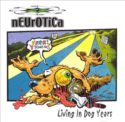 Living In Dog Years - Neurotica