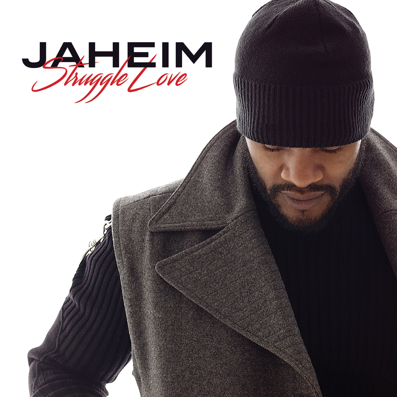 Struggle Love - Jaheim