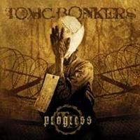 Progress - Toxic Bonkers