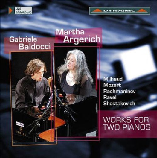 Works For Two Pianos - Martha Argerich - Gabriele Baldocci