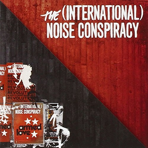 Armed Love - The (International) Noise Conspiracy