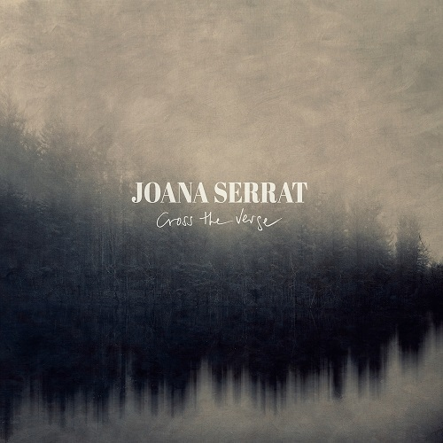 Cross The Verge - Joana Serrat