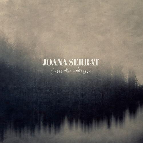 Cross The Verge - Joana Serrat