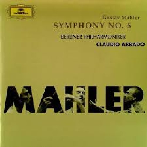 Mahler - Symphony #6 - Claudio Abbado - Berliner Philharmoniker