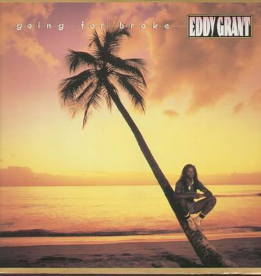 Going For Broke - Eddy Grant