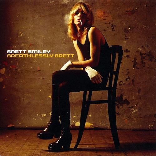 Breathlessly Brett - Brett Smiley