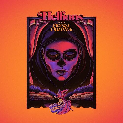 Opera Oblivia - Hellions