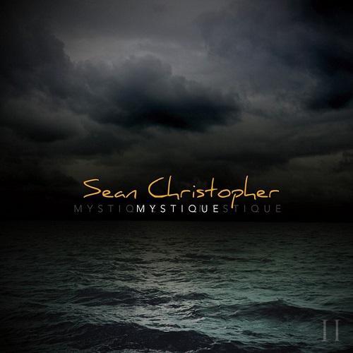 Mystique - Sean Christopher