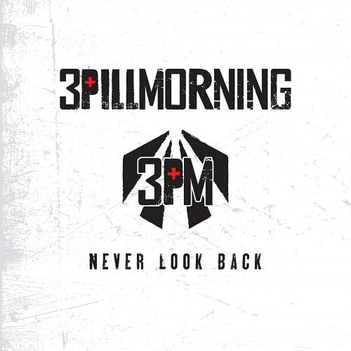 Never Look Back - 3 Pill Morning