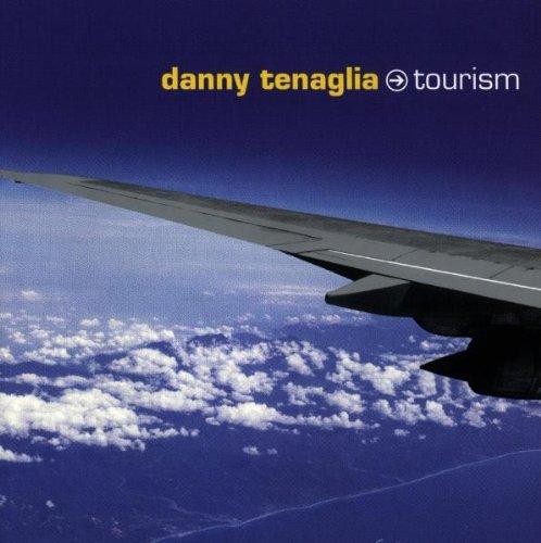 Tourism - Danny Tenaglia