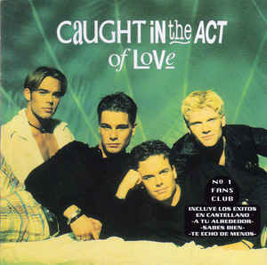 Caught In The Act Of Love - Caught In The Act