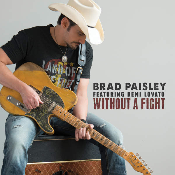 Without A Fight - Brad Paisley - Demi Lovato